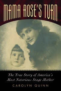 My book that uncovers the real story: MAMA ROSE'S TURN
