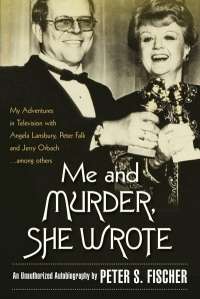 Me & Murder She Wrote by Peter S. Fischer