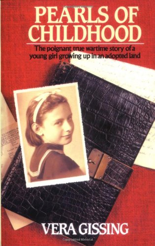 PEARLS OF CHILDHOOD by Vera Gissing: a great read!