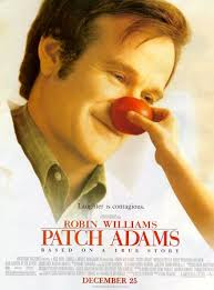 Robin Williams as Dr. Patch Adams.