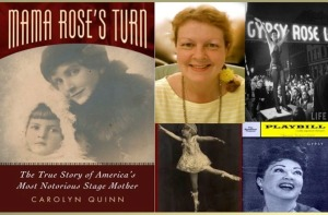 My book, MAMA ROSE'S TURN, covers the life of the mother of Baby June and Gypsy Rose Lee.