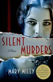 The second book in the series: SILENT MURDERS.  1920's Hollywood fun!