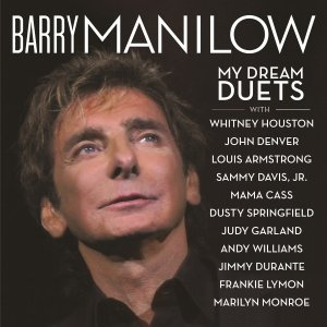 "The CD, ""BARRY MANILOW: My Dream Duets."""