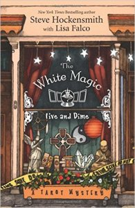 First in this excellent new series: THE WHITE MAGIC FIVE & DIME