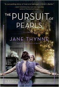 THE PURSUIT OF PEARLS by Jane Thynne.  A very well-written series set during World War II!