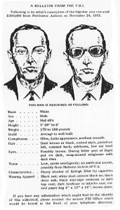 Wanted poster, with full description. He had an olive complexion and sounded Midwestern...who was he?